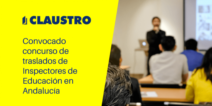 Convocado concurso de traslados de Inspectores de Educación en Andalucía - Academia CLAUSTRO