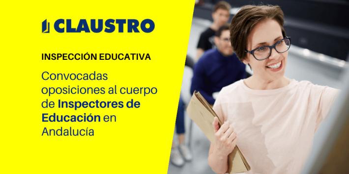 Publicada la convocatoria del concurso-oposición para inspectores de Educación en Andalucía - Academia CLAUSTRO