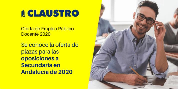 Andalucía convoca para este año 6.326 plazas para docentes de Secundaria y FP - Academia CLAUSTRO