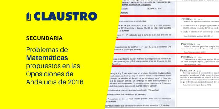 Problemas de Matemáticas propuestos en las Oposiciones de Andalucía de 2016 - Academia CLAUSTRO
