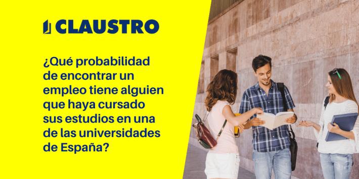 La empleabilidad en la Universidad española - Academia CLAUSTRO Sevilla